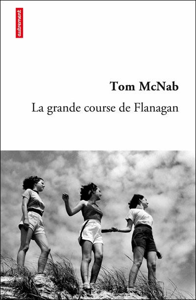 La Grande Course de Flanagan - Tom Mc nab